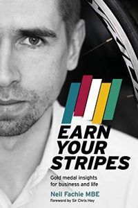 Earn Your Stripes - mindset Neil Fachie