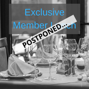 Postponed Member Lunch